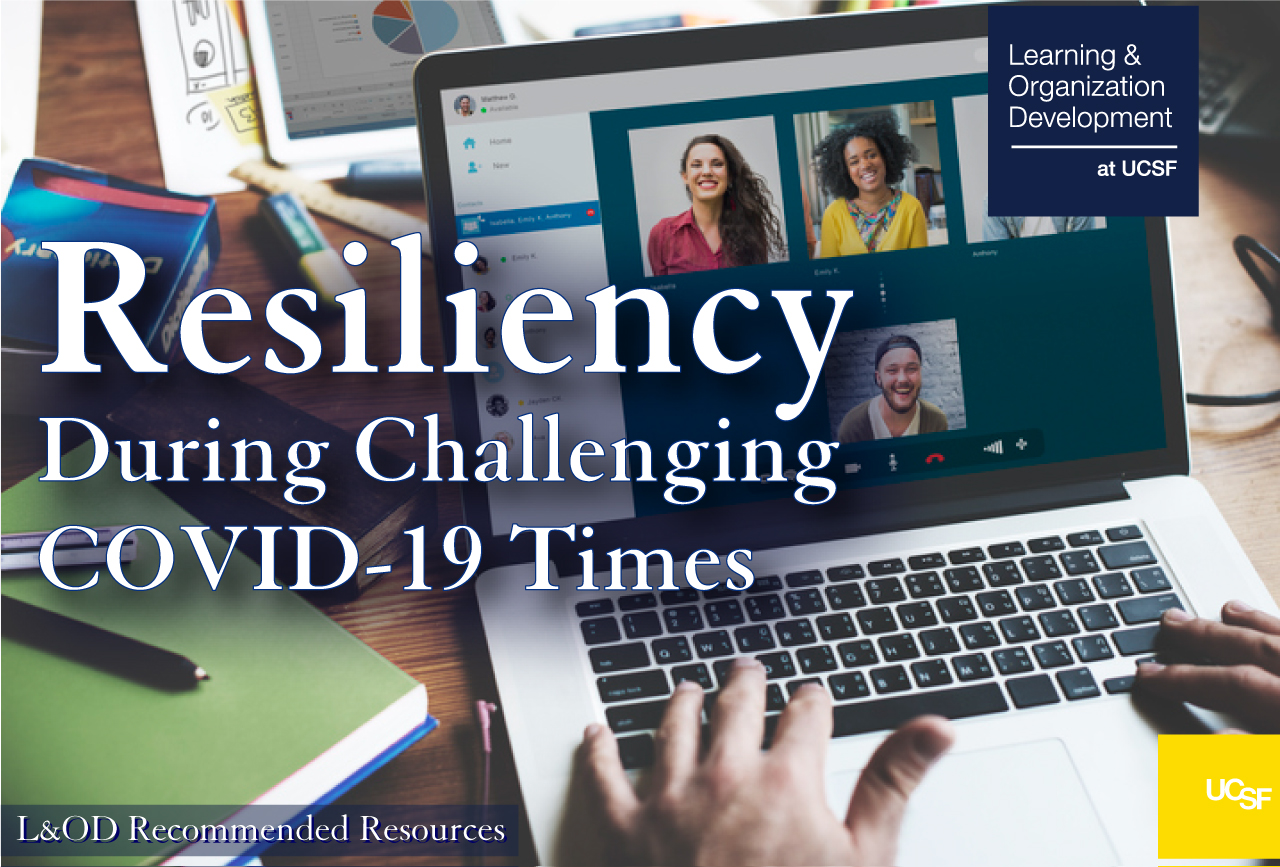 Resiliency During Challenging COVID-19 Times - L&OD Recommended Resources